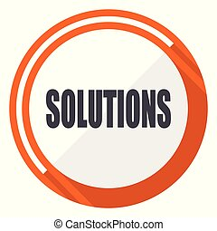 Solutions flat design vector web icon. Round orange internet button isolated on white background.