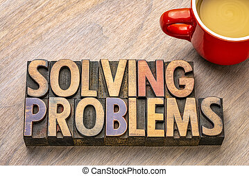 solving problems text in wood type