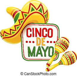 Sombrero and maracas for Cinco de Mayo celebration. Mexicano...