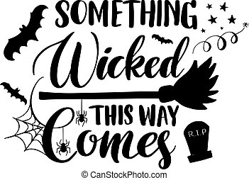 Something Wicked Comes This way