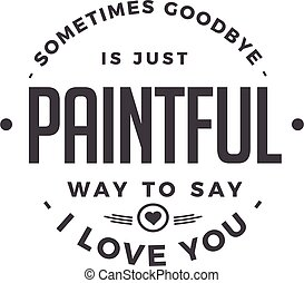 paintful way to say i love you