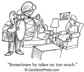 "Sometimes he takes on too much sound - ""Sometimes he takes..."