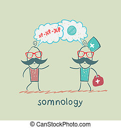 somnology speaks with the patient about the disease and tablets