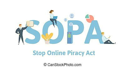 SOPA, Stop Online Piracy Act. Concept with people, keywords...