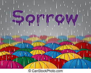 Sorrow Rain Indicates Grief Stricken And Depressed