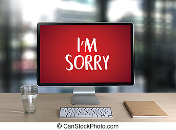 SORRY Forgive Regret Oops Fail False Fault Mistake Regret Apologize Excuse Fault