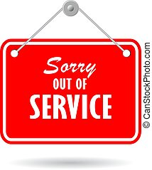 Sorry out of service sign - Sorry out of service vector ...