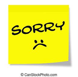 Sorry Sad Face Sticky Note - Sorry Sad Face written on a...