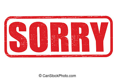 Sorry - Stamp with word sorry inside, vector illustration