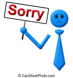 Sorry Text Human Holding Signboard