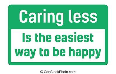 soucier, être, moins, manière, easiest, heureux