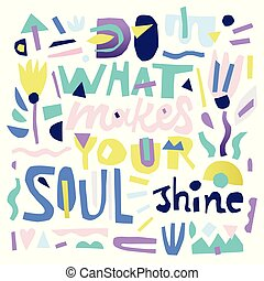 Soul Shine Quote - Colorful digital scrapbooking - lettering...