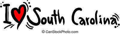 South carolina love - creative design of south carolina love