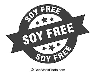 soy free sign. round ribbon sticker. isolated tag