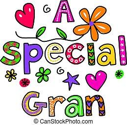 spécial, gran