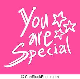 spécial, message