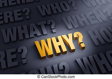 spørge, indstille, why?