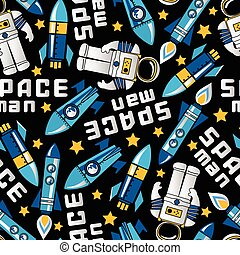 Space man and rockets in space seamless pattern .