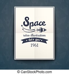 Space retro poster, vector illustration