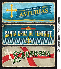 Spain Zaragoza, Santa Cruz de Tenerife island and Asturias metal plates and rusty signs, vector. Spain city welcome signs with city taglines and flag emblems, grunge metal plates with rust