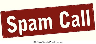 Spam call - Rubber stamp with text spam call inside, vector...