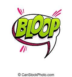 Spanish language comic text sound pop art - BLOOP - splash, ...