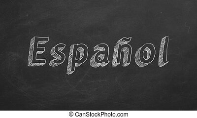 """Spanish learning concept - Hand drawing """"ESPANOL"""" on..."""