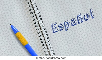 "Spanish learning concept - Hand drawing ""ESPA?OL"" on sheet ..."