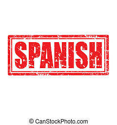 Grunge rubber stamp with word Spanish, vector illustration