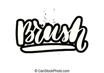 spazzola iscrizione, scritto mano