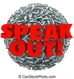 The words Speak Out on a ball of exclamation points or marks to tell you to share your thoughts, opinion, outrage or feedback on what is important to you