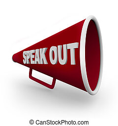 A red bullhorn with the words Speak Out on its side