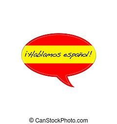 Speak spanish.