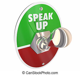Speak Up Vs Silence Stand Out Protest Switch 3d Illustration