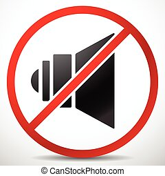 Speaker with Prohibition Sign. Mute, No Sound. Speaker with Prohibition Sign. Mute, No Sound.