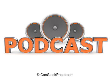 Speakers POdcast - Orange, - word Podcast with three...