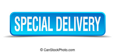 Special delivery blue 3d realistic square isolated button