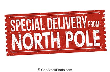 Special delivery from North Pole sign or stamp