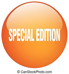 special edition orange round gel isolated push button