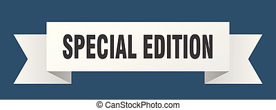 special edition ribbon. special edition isolated sign....