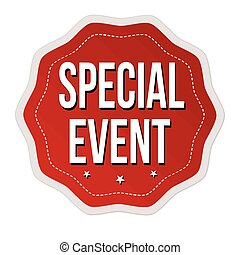 Special event label or sticker on white background, vector illustration