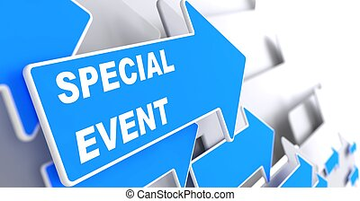 """Special Event. Blue Arrow with """"Special Event"""" Slogan on a Grey Background."""