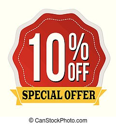 Special offer 10% off label or sticker