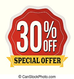 Special offer 30% off label or sticker
