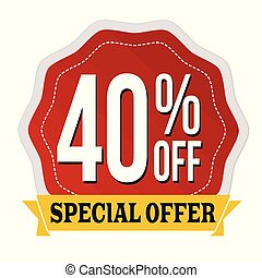 Special offer 40% off label or sticker