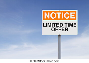 Special Offer - A notice sign indicating Limited Time Offer