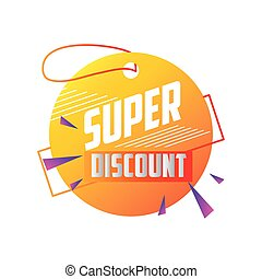 special offer season, super discount round tag price