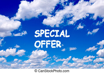 Special offer sign clouds on the clear blue sky