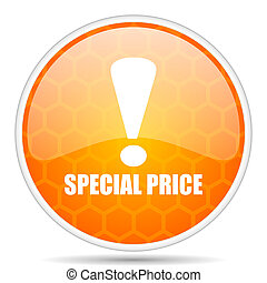 Special price web icon. Round orange glossy internet button for webdesign.