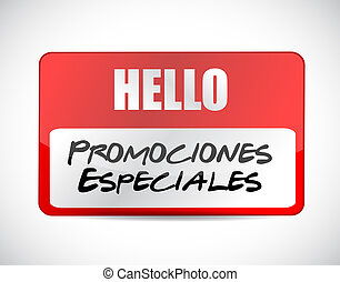 special promotions in Spanish name tag sign